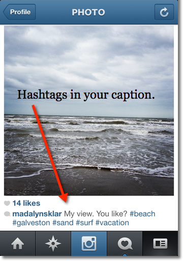 Hashtags in your caption (can look cluttered)