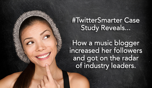 #TwitterSmarter Case Study with Musician/Blogger Martina Fasano