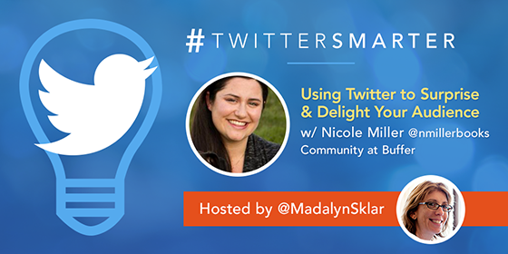 'Using Twitter to Surprise and Delight Your Audience' with Nicole Miller