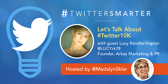 Let's Talk About #Twitter10K with Lucy Rendler-Kaplan