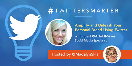 Amplify & Unleash Your Personal Brand Using Twitter with Adel de Meyer