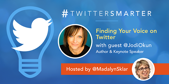 #TwitterSmarter chat with Jodi Okun