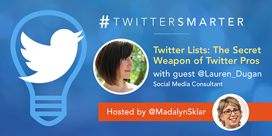 Twitter Lists: The Secret Weapon of Twitter Pros with Lauren Dugan