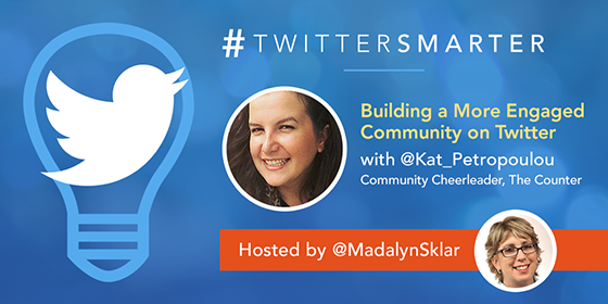 Building a More Engaged Community on Twitter with Katerina Petropoulou