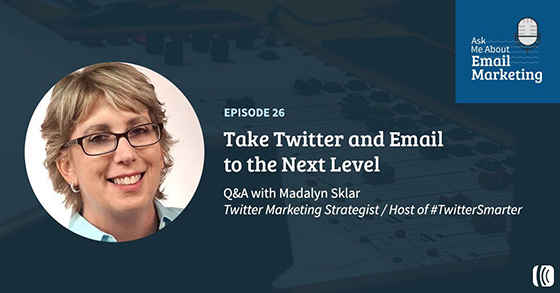 Take Twitter and Email to the Next Level with Madalyn Sklar
