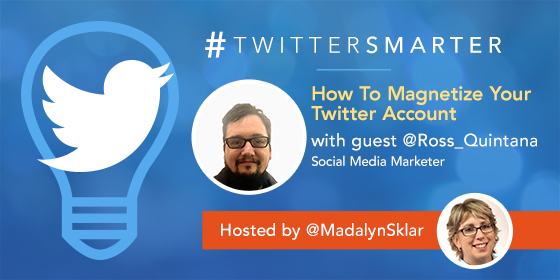 How To Magnetize Your Twitter Account with Ross Quintana