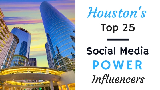 Houston's Top 25 Social Media Power Influencers