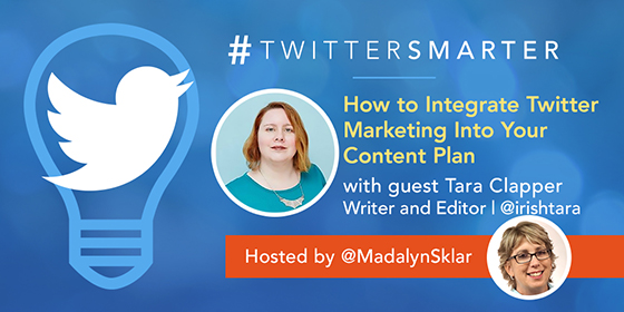 How To Integrate Twitter Marketing Into Your Content Plan with Tara Clapper