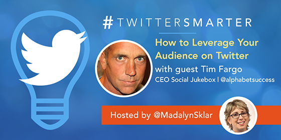 How to Leverage Your Audience on Twitter with Tim Fargo