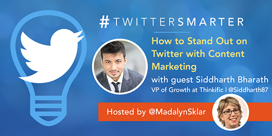 How to Stand Out on Twitter with Content Marketing with Siddharth Bharath