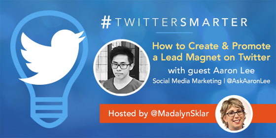 How to Create & Promote a Lead Magnet on Twitter with Aaron Lee