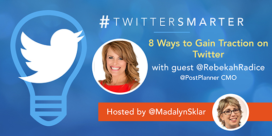 8 Ways to Gain Traction on Twitter with Rebekah Radice