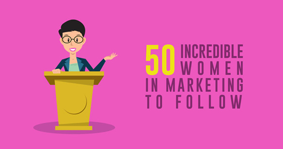 50 Incredible Women in Marketing to Follow