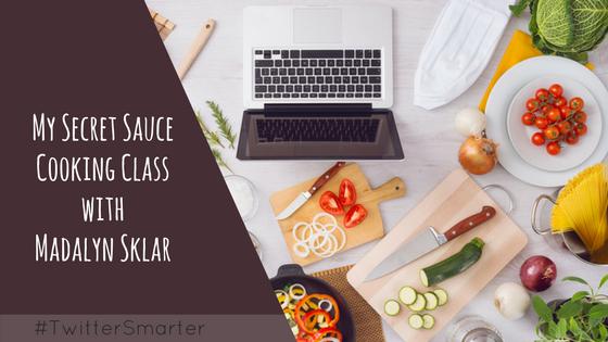 My Secret Sauce Cooking Class with Madalyn Sklar - Madalyn Sklar