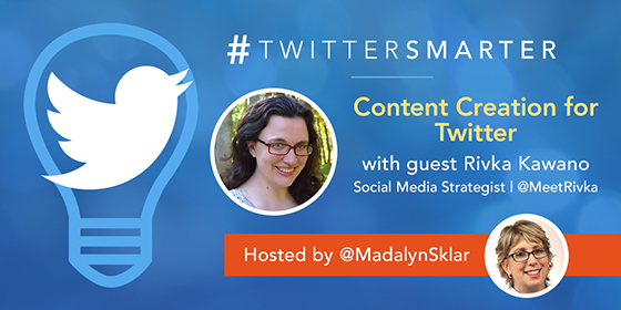Content Creation for Twitter with Rivka Kawano