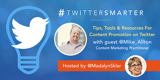 Tips, Tools & Resources for Content Promotion on Twitter with Mike Allton
