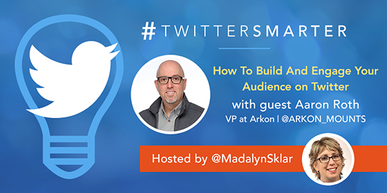 How To Build And Engage Your Audience on Twitter with Aaron Roth