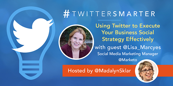 Using Twitter to Execute Your Business Social Strategy Effectively with Lisa Marcyes