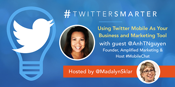 Using Twitter Mobile As Your Business and Marketing Tool with Anh Nguyen