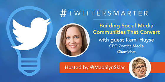 Building Social Media Communities That Convert with Kami Huyse