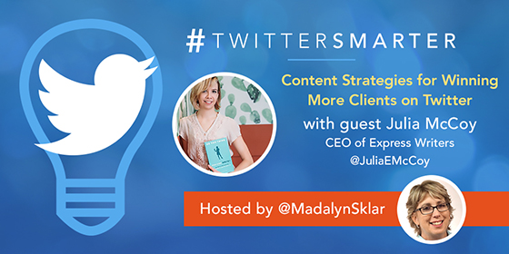 Content Strategies for Winning More Clients on Twitter with Julia McCoy