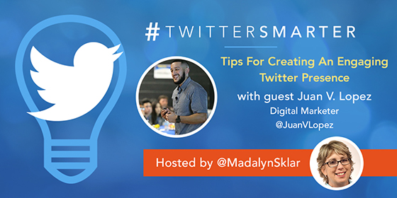 Tips For Creating An Engaging Twitter Presence with Juan V. Lopez
