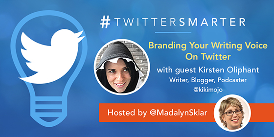 Branding Your Writing Voice On Twitter with Kirsten Oliphant