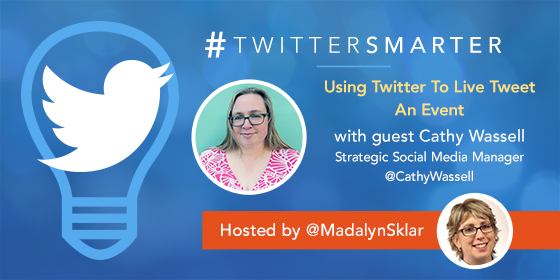 Using Twitter To Live Tweet An Event with Cathy Wassell
