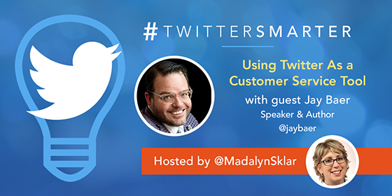 Using Twitter As a Customer Service Tool with Jay Baer