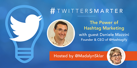 The Power of Hashtag Marketing with Dan Mazzini of Hashtagify