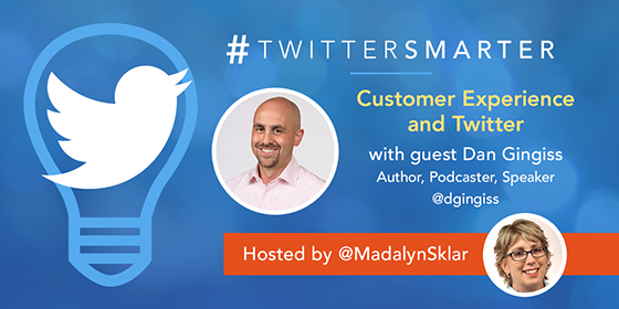 Customer Experience and Twitter with Dan Gingiss