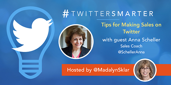 Tips For Making Sales on Twitter with Anna Scheller