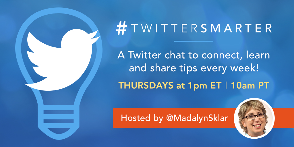 #TwitterSmarter Chat - Madalyn Sklar