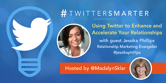 Using Twitter to Enhance and Accelerate Your Relationships with Jessika Phillips