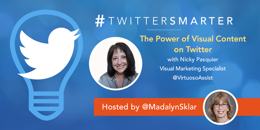 #TwitterSmarter Chat Recap: The Power of Visual Content on Twitter