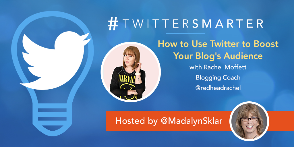 #TwitterSmarter Chat Recap: Use Twitter to Boost Your Blog's Audience