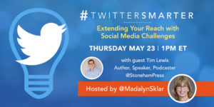 #TwitterSmarter Chat: Extending Your Reach with Social Media Challenges