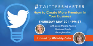 #TwitterSmarter Chat with Margie Analise - May 30, 2019