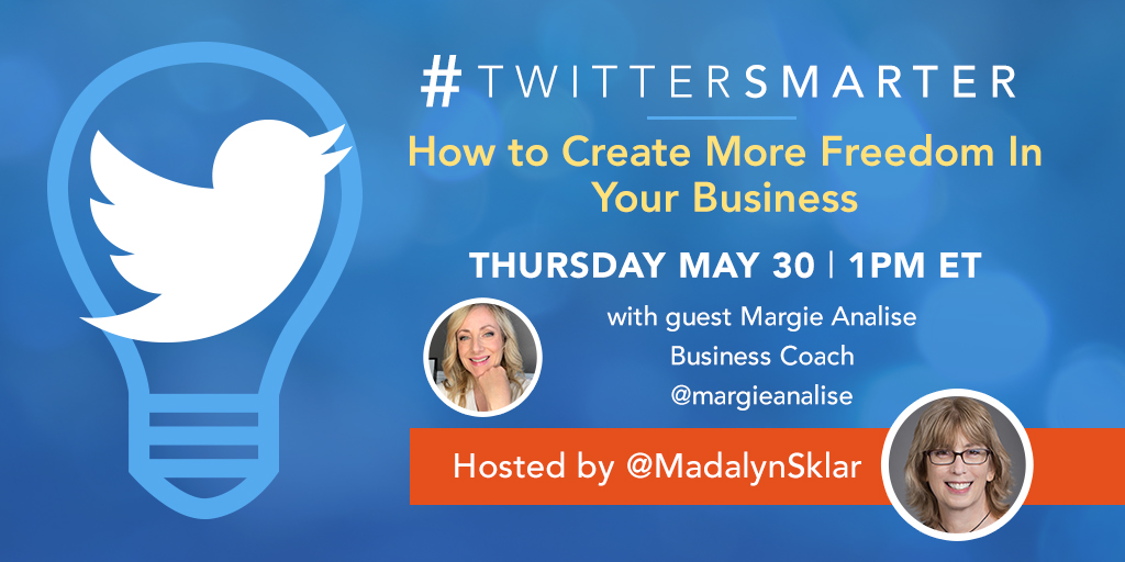 Twitter Smarter chat with Margie Analise - May 30, 2019