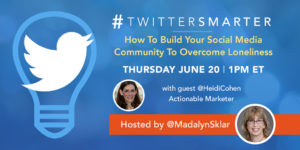 Twitter Smarter chat with Heidi Cohen - June 20, 2019
