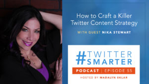 "Photo of Nika Stewart, podcast title: ""How to Craft a Killer Twitter Content Strategy"" with guest Nika Stewart"
