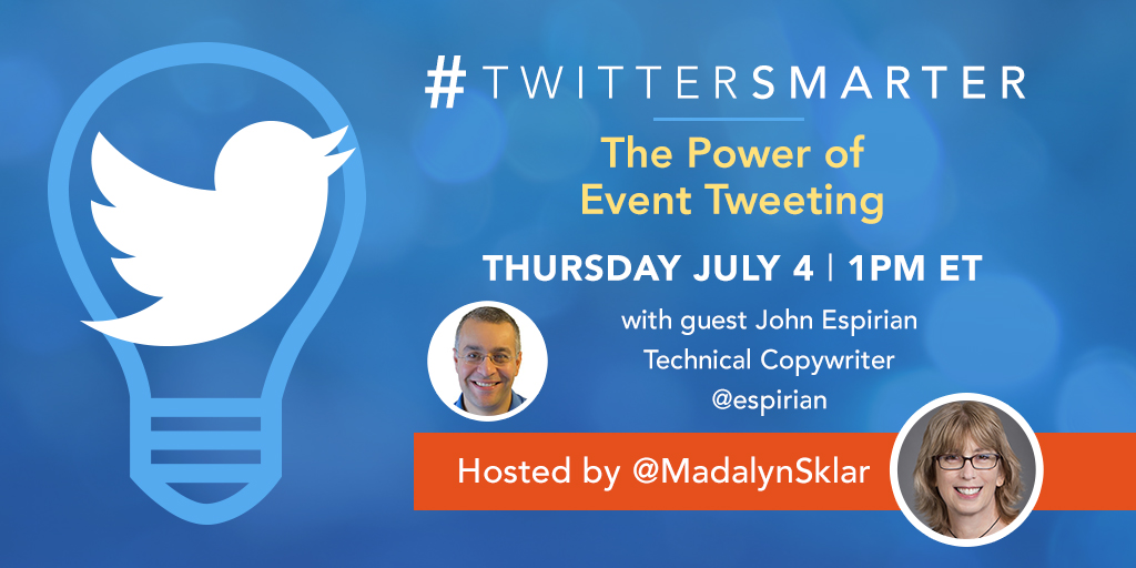 #TwitterSmarter chat with John Espirian - Event Tweeting - July 4, 2019