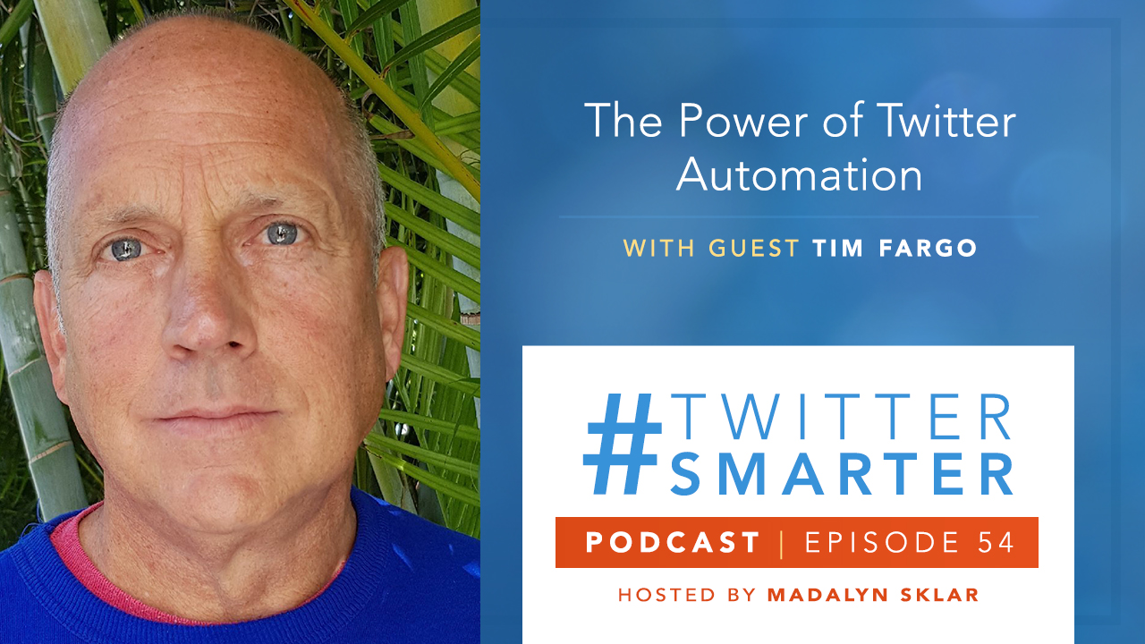 Photo of Tim Fargo, Podcast title: The Power of Automating Your Twitter Content with Guest Tim Fargo