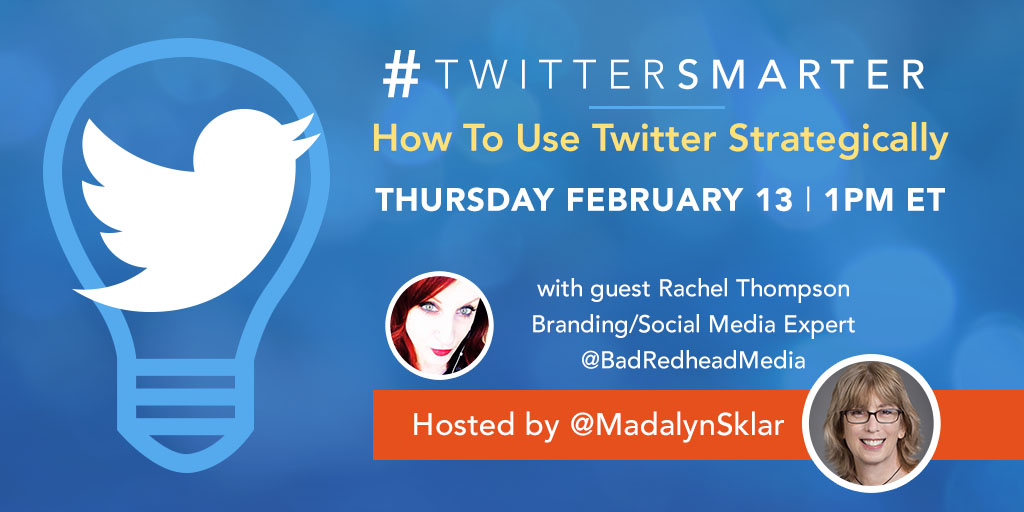 #TwitterSmarter Chat: How to Use Twitter Strategically with Rachel Thompson