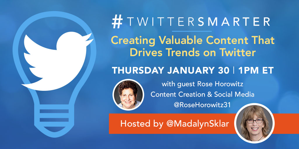 Creating Valuable Content That Drives Trends on Twitter with Rose Horowitz