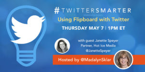 Using Flipboard with Twitter - #TwitterSmarter chat with Janette Speyer - May 7, 2020