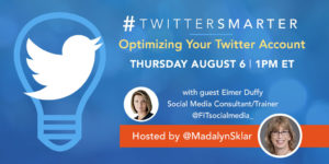 Optimizing your Twitter account - #TwitterSmarter chat with Eimer Duffy - August 6, 2020