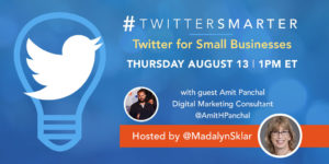 Twitter for Small Businesses - #TwitterSmarter chat with Amit Panchal