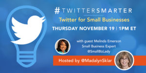 Twitter for small businesses - #TwitterSmarter chat with Melinda Emerson