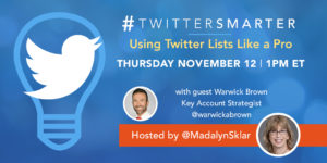 Using Twitter Lists like a pro - #TwitterSmarter chat with Warwick Brown - November 12, 2020